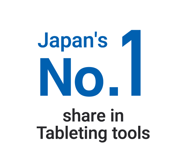 Japan's No.1 share in Tableting tools